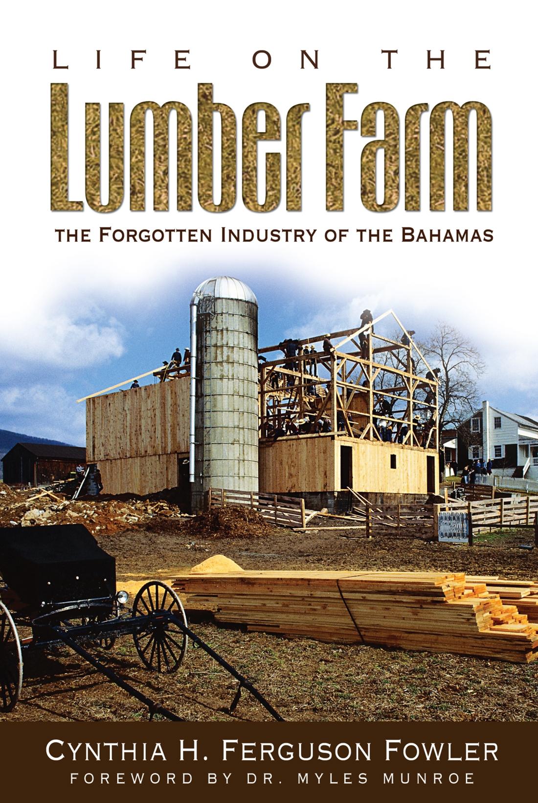 Life On The Lumber Farm - Cynthia H. Ferguson Fowler